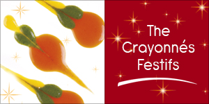 The Crayonnés Festifs